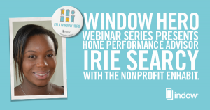 Window-Hero-Webinar-Series-Irie-Searcy