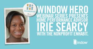 Window-Hero-Webinar-Series-Irie-Searcy